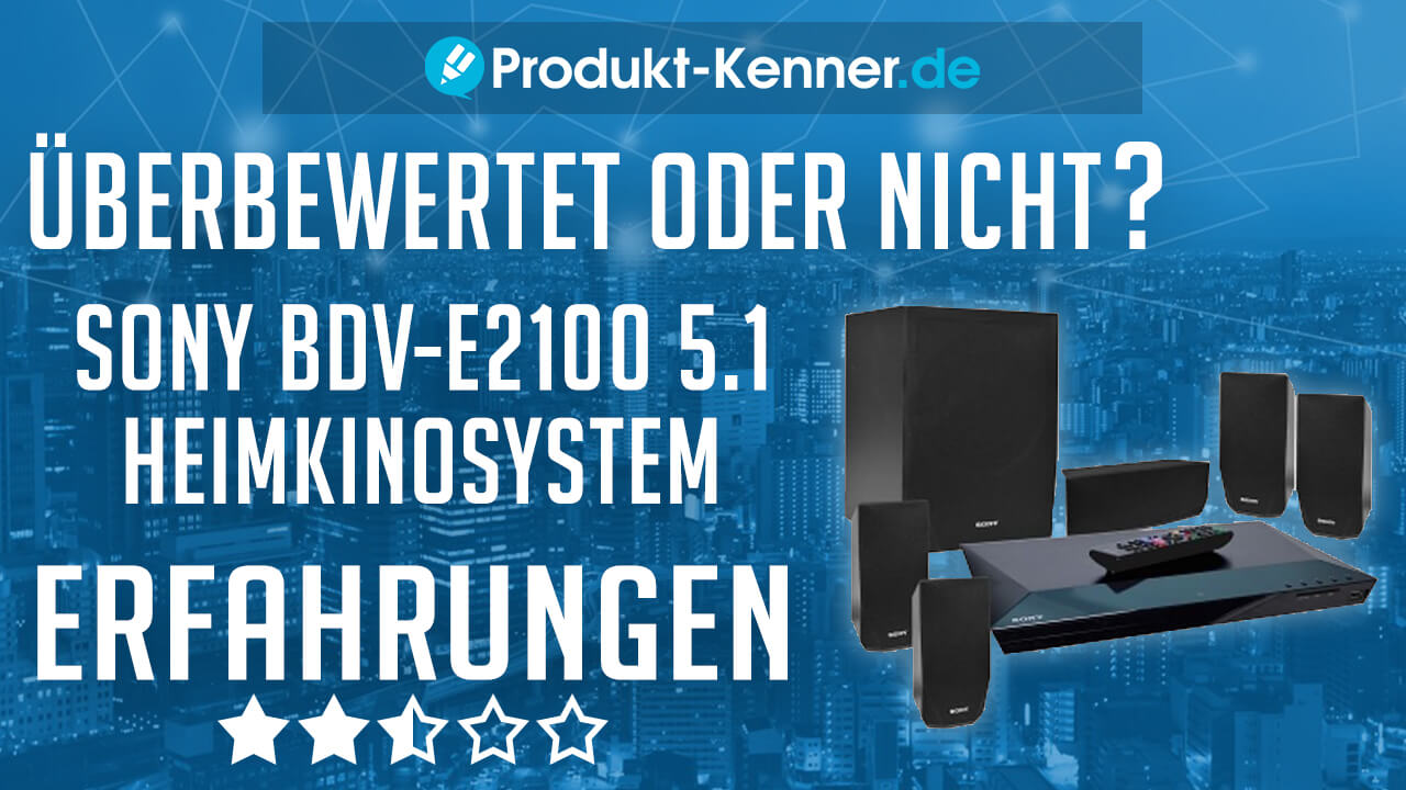 sony heimkino system test sony bdv e2100 5 1 heimkinosystem erfahrungen. Black Bedroom Furniture Sets. Home Design Ideas