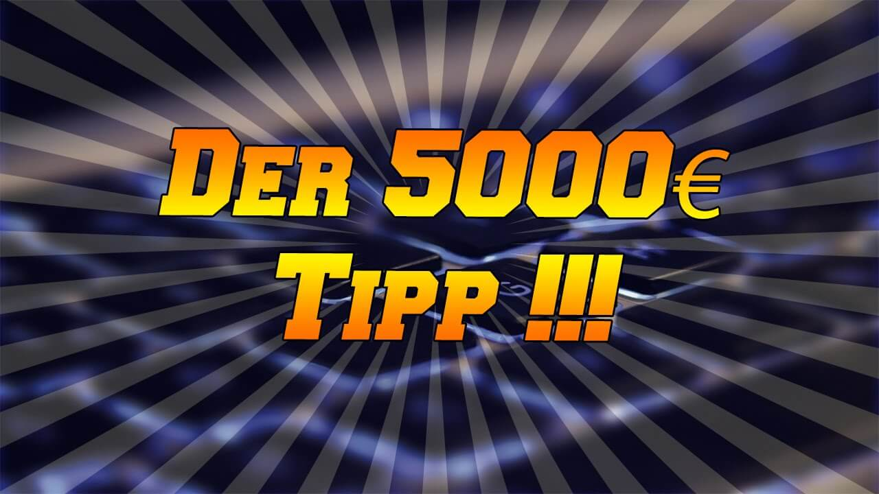 Der 5000 Euro Tipp Bewertungen, der 5000 euro tipp, der 5000 euro tipp Erfahrungen, der 5000 euro tipp Bewertung, Der 5000 Euro Tipp Review