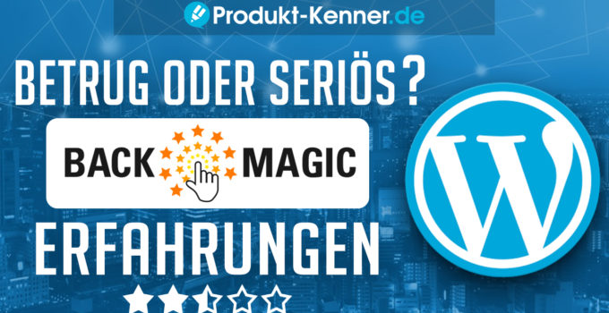 Backmagic, backmagic.co, Florian Schoel, ralf schmitz affiliate marketing, ralf schmitz affiliate programm, WordPress Plugin BackMagic Absprungrate, WordPress Plugin BackMagic Bewertungen, WordPress Plugin BackMagic Bounce Rate, WordPress Plugin BackMagic Conversion Rate, WordPress Plugin BackMagic Empfehlungen, WordPress Plugin BackMagic Erfahrungen, WordPress Plugin BackMagic Erfahrungsbericht, WordPress Plugin BackMagic Google, WordPress Plugin BackMagic Kritik, WordPress Plugin BackMagic SEO, WordPress Plugin BackMagic SEOsation, WordPress Plugin BackMagic Seriös, WordPress Plugin BackMagic Test