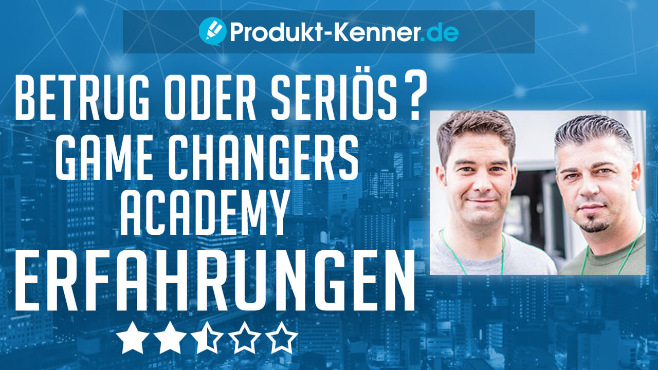 dejan novakovic gordon kuckluck, Game Changers Academy Bewertungen, Game Changers Academy Digistore24, Game Changers Academy ebooks, Game Changers Academy Empfehlungen, Game Changers Academy Erfahrungen, Game Changers Academy Erfahrungsbericht, Game Changers Academy Kritik, Game Changers Academy Kurse, Game Changers Academy Online Buisness, Game Changers Academy Online Marketing, Game Changers Academy Review, Game Changers Academy Seriös, Game Changers Academy Test