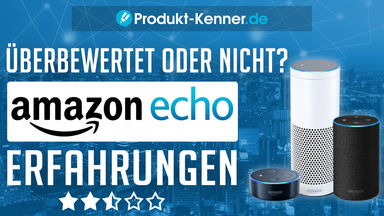 amazon echo erfahrungen amazon echo test alexa test. Black Bedroom Furniture Sets. Home Design Ideas