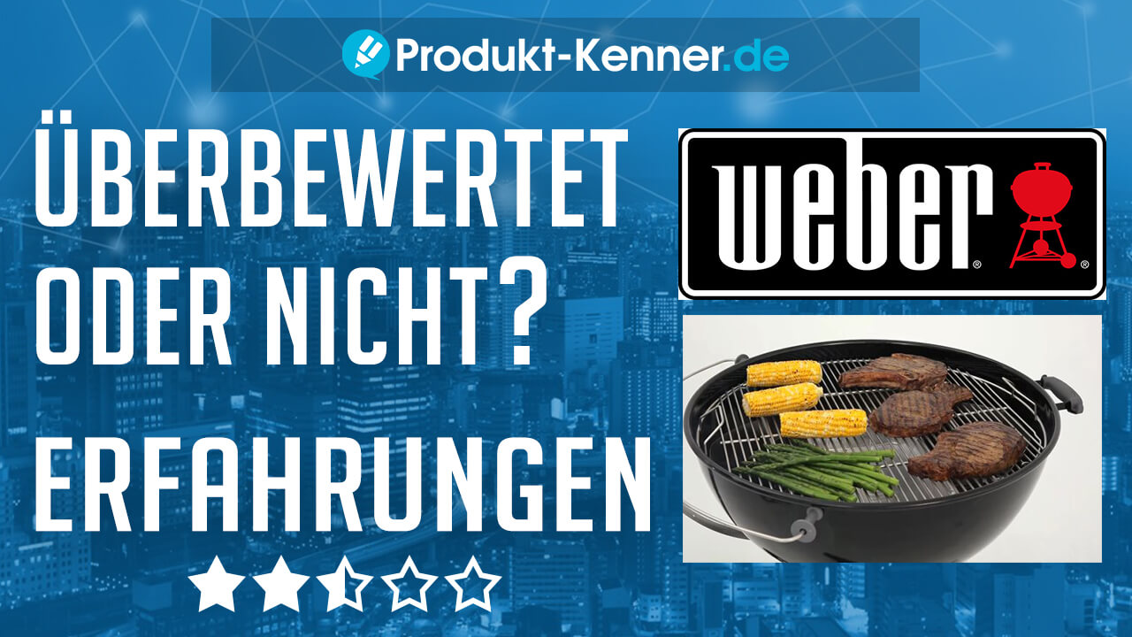 weber holzkohlegrill erfahrungen 57cm im test der beste kugelgrill. Black Bedroom Furniture Sets. Home Design Ideas