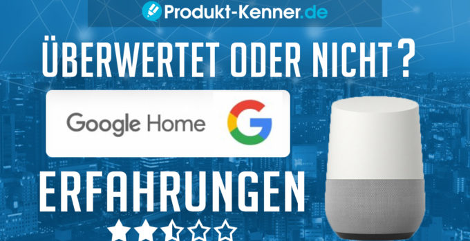 google home bestellen, google home box, google home deutsch, google Home deutschland, google home erfahrungen, google home fragen, google home günstig, google home heizung, google home kaufen, google home klang, google home lampen, google home lautsprecher, google home licht, google home musik abspielen, google home philips hue, google Home Review, google home skills, google home smart home, google home speaker, google home spiele, google home spotify, google home test, google home tipps, google home wecker, google home whatsapp, google home wunderlist, google home youtube abspielen, google home youtube musik